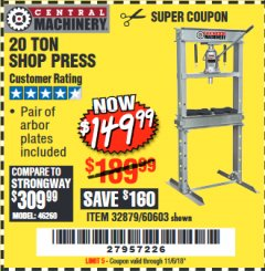 Harbor Freight Coupon 20 TON SHOP PRESS Lot No. 32879/60603 Expired: 11/6/18 - $149.99
