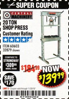 Harbor Freight Coupon 20 TON SHOP PRESS Lot No. 32879/60603 Expired: 11/30/18 - $139.99