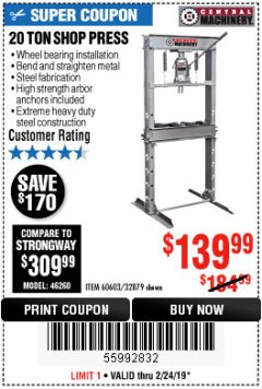 Harbor Freight Coupon 20 TON SHOP PRESS Lot No. 32879/60603 Expired: 2/24/19 - $139.99