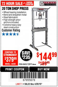 Harbor Freight Coupon 20 TON SHOP PRESS Lot No. 32879/60603 Expired: 4/28/19 - $144.99