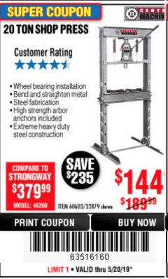 Harbor Freight Coupon 20 TON SHOP PRESS Lot No. 32879/60603 Expired: 5/20/19 - $144.99