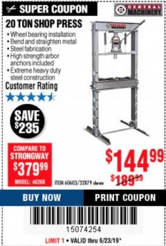 Harbor Freight Coupon 20 TON SHOP PRESS Lot No. 32879/60603 Expired: 6/23/19 - $144.99