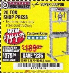 Harbor Freight Coupon 20 TON SHOP PRESS Lot No. 32879/60603 Expired: 11/2/19 - $144.99