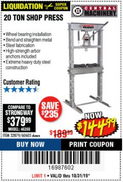 Harbor Freight Coupon 20 TON SHOP PRESS Lot No. 32879/60603 Expired: 10/31/19 - $144.99