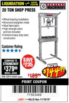 Harbor Freight Coupon 20 TON SHOP PRESS Lot No. 32879/60603 Expired: 11/10/19 - $144.99