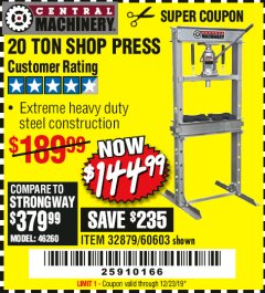 Harbor Freight Coupon 20 TON SHOP PRESS Lot No. 32879/60603 Expired: 12/23/19 - $144.99