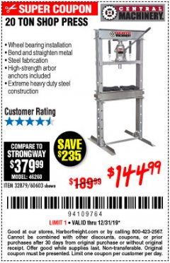 Harbor Freight Coupon 20 TON SHOP PRESS Lot No. 32879/60603 Expired: 12/31/19 - $144.99