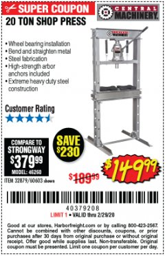 Harbor Freight Coupon 20 TON SHOP PRESS Lot No. 32879/60603 Expired: 2/29/20 - $149.99