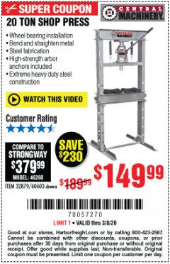 Harbor Freight Coupon 20 TON SHOP PRESS Lot No. 32879/60603 Expired: 3/8/20 - $149.99