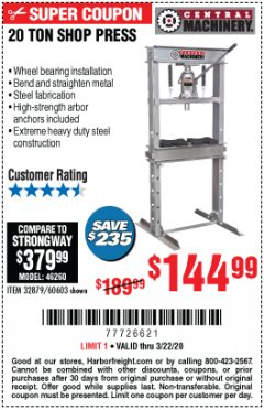 Harbor Freight Coupon 20 TON SHOP PRESS Lot No. 32879/60603 Expired: 3/22/20 - $144.99