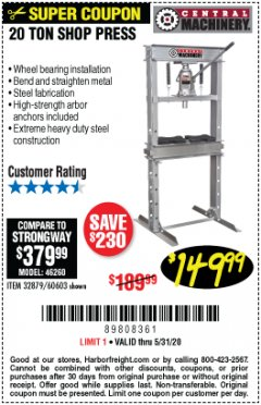 Harbor Freight Coupon 20 TON SHOP PRESS Lot No. 32879/60603 Expired: 6/30/20 - $149.99