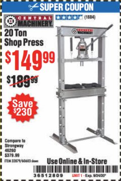 Harbor Freight Coupon 20 TON SHOP PRESS Lot No. 32879/60603 Expired: 9/24/20 - $149.99