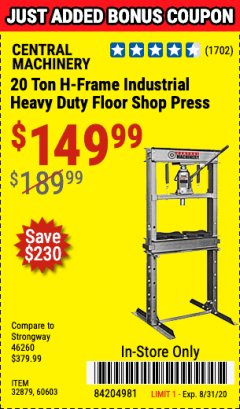 Harbor Freight Coupon 20 TON SHOP PRESS Lot No. 32879/60603 Expired: 8/31/20 - $149.99