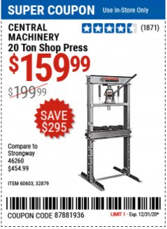 Harbor Freight Coupon 20 TON SHOP PRESS Lot No. 32879/60603 Expired: 12/31/20 - $159.99