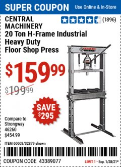 Harbor Freight Coupon 20 TON SHOP PRESS Lot No. 32879/60603 Expired: 1/28/21 - $159.99