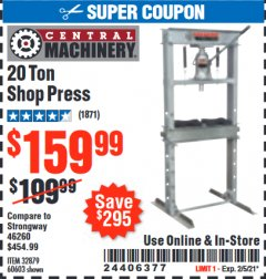 Harbor Freight Coupon 20 TON SHOP PRESS Lot No. 32879/60603 Expired: 2/5/21 - $159.99