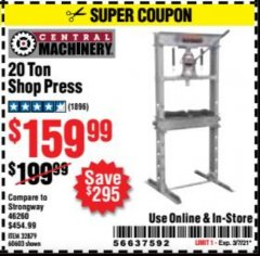 Harbor Freight Coupon 20 TON SHOP PRESS Lot No. 32879/60603 Valid Thru: 3/7/21 - $159.99