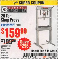 Harbor Freight Coupon 20 TON SHOP PRESS Lot No. 32879/60603 Valid: 2/16/21 - 3/2/21 - $159.99