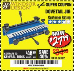 Harbor Freight Coupon DOVETAIL JIG / MACHINE Lot No. 34102 Expired: 5/4/19 - $27.99