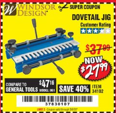 Harbor Freight Coupon DOVETAIL JIG / MACHINE Lot No. 34102 Valid Thru: 5/6/20 - $27.99