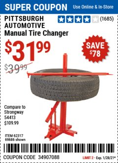 Harbor Freight Coupon PITTSBURGH AUTOMOTIVE MANUAL TIRE CHANGER Lot No. 62317/69686 Expired: 1/28/21 - $31.99
