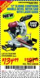 "Harbor Freight Coupon 12"" SLIDING COMPOUND DOUBLE-BEVEL MITER SAW WITH LASER GUIDE Lot No. 69684/61776/61969/61970 Expired: 9/10/15 - $134.99"