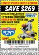 "Harbor Freight Coupon 12"" SLIDING COMPOUND DOUBLE-BEVEL MITER SAW WITH LASER GUIDE Lot No. 69684/61776/61969/61970 Expired: 1/2/17 - $129.99"