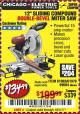 "Harbor Freight Coupon 12"" SLIDING COMPOUND DOUBLE-BEVEL MITER SAW WITH LASER GUIDE Lot No. 69684/61776/61969/61970 Expired: 10/1/17 - $134.99"
