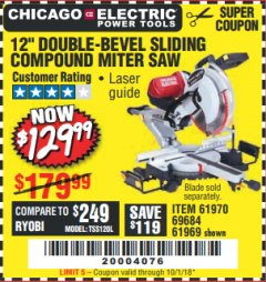 "Harbor Freight Coupon 12"" SLIDING COMPOUND DOUBLE-BEVEL MITER SAW WITH LASER GUIDE Lot No. 69684/61776/61969/61970 Expired: 10/1/18 - $129.99"