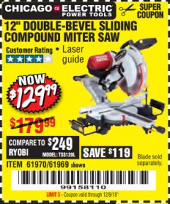"Harbor Freight Coupon 12"" SLIDING COMPOUND DOUBLE-BEVEL MITER SAW WITH LASER GUIDE Lot No. 69684/61776/61969/61970 Expired: 12/9/18 - $129.99"