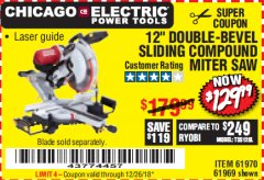 "Harbor Freight Coupon 12"" SLIDING COMPOUND DOUBLE-BEVEL MITER SAW WITH LASER GUIDE Lot No. 69684/61776/61969/61970 Expired: 12/26/18 - $129.99"