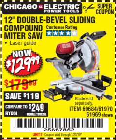 "Harbor Freight Coupon 12"" SLIDING COMPOUND DOUBLE-BEVEL MITER SAW WITH LASER GUIDE Lot No. 69684/61776/61969/61970 Expired: 1/1/19 - $129.99"