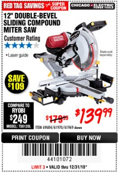 "Harbor Freight Coupon 12"" SLIDING COMPOUND DOUBLE-BEVEL MITER SAW WITH LASER GUIDE Lot No. 69684/61776/61969/61970 Expired: 12/31/18 - $139.99"