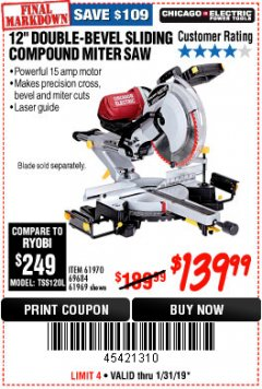 "Harbor Freight Coupon 12"" SLIDING COMPOUND DOUBLE-BEVEL MITER SAW WITH LASER GUIDE Lot No. 69684/61776/61969/61970 Expired: 1/31/19 - $139.99"