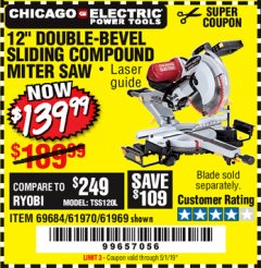"Harbor Freight Coupon 12"" SLIDING COMPOUND DOUBLE-BEVEL MITER SAW WITH LASER GUIDE Lot No. 69684/61776/61969/61970 Expired: 5/1/19 - $139.99"