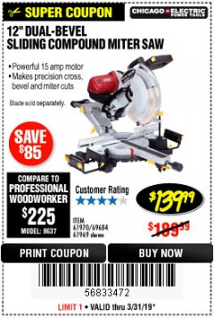 "Harbor Freight Coupon 12"" SLIDING COMPOUND DOUBLE-BEVEL MITER SAW WITH LASER GUIDE Lot No. 69684/61776/61969/61970 Expired: 3/31/19 - $139.99"