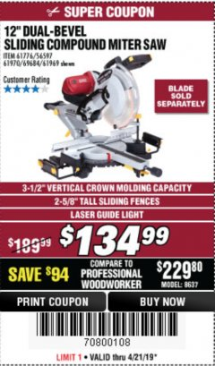 "Harbor Freight Coupon 12"" SLIDING COMPOUND DOUBLE-BEVEL MITER SAW WITH LASER GUIDE Lot No. 69684/61776/61969/61970 Expired: 4/21/19 - $134.99"