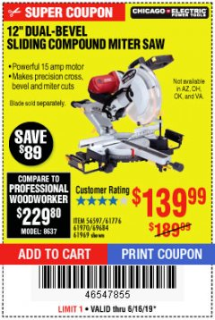 "Harbor Freight Coupon 12"" SLIDING COMPOUND DOUBLE-BEVEL MITER SAW WITH LASER GUIDE Lot No. 69684/61776/61969/61970 Expired: 6/16/19 - $139.99"
