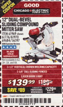 "Harbor Freight Coupon 12"" SLIDING COMPOUND DOUBLE-BEVEL MITER SAW WITH LASER GUIDE Lot No. 69684/61776/61969/61970 Expired: 7/31/19 - $139.99"