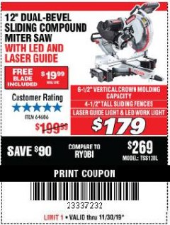 "Harbor Freight Coupon 12"" SLIDING COMPOUND DOUBLE-BEVEL MITER SAW WITH LASER GUIDE Lot No. 69684/61776/61969/61970 Expired: 11/30/19 - $1.79"