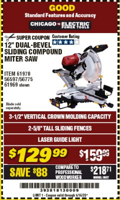 "Harbor Freight Coupon 12"" SLIDING COMPOUND DOUBLE-BEVEL MITER SAW WITH LASER GUIDE Lot No. 69684/61776/61969/61970 Valid Thru: 5/16/20 - $129.99"