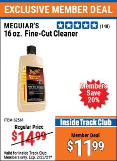Harbor Freight ITC Coupon MEGUIAR'S 16OZ. FINE-CUT CLEANER Lot No. 62561 Expired: 2/25/21 - $11.99