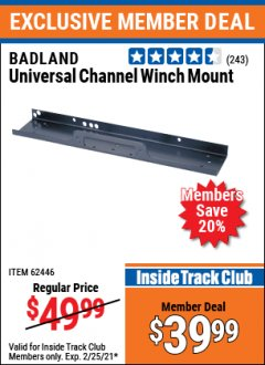 Harbor Freight ITC Coupon BADLAND UNIVERSAL CHANNEL WINCH MOUNT Lot No. 62446 Expired: 2/25/21 - $39.99