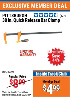 Harbor Freight ITC Coupon PITTSBURGH 30IN. QUICK RELEASE BAR CLAMP Lot No. 96207 Expired: 2/25/21 - $4.99