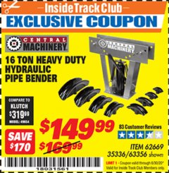 Harbor Freight ITC Coupon 16 TON HYDRAULIC PIPE BENDER Lot No. 35336/62669 Dates Valid: 12/31/69 - 6/30/20 - $149.99