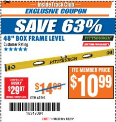 "Harbor Freight ITC Coupon 48"" BOX FRAME LEVEL Lot No. 69245 Expired: 1/9/19 - $10.99"
