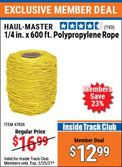 Harbor Freight ITC Coupon HAUL-MASTER 1/4 IN. X 600FT. POLYPROPYLENE ROPE Lot No. 47836 Expired: 2/25/21 - $12.99