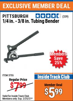 Harbor Freight ITC Coupon PITTSBURGH 1/4 IN. - 3/8 IN. TUBING BENDER Lot No. 3755 Expired: 2/25/21 - $5.99
