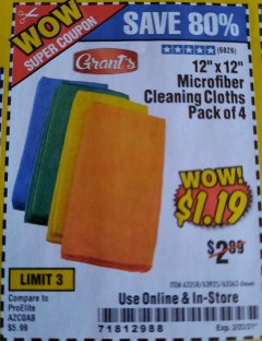 "Harbor Freight Coupon 12"" X 12"" MICROFIBER CLEANING CLOTHS PACK OF 4 Lot No. 63358/63925/63363 Expired: 2/22/21 - $1.19"