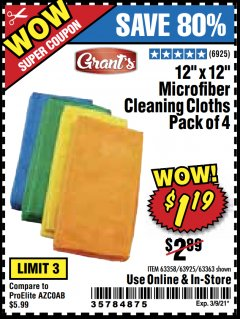 "Harbor Freight Coupon 12"" X 12"" MICROFIBER CLEANING CLOTHS PACK OF 4 Lot No. 63358/63925/63363 Valid Thru: 3/9/21 - $1.19"